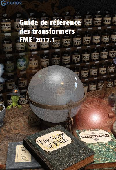Guide de référence des transformers de FME 2017