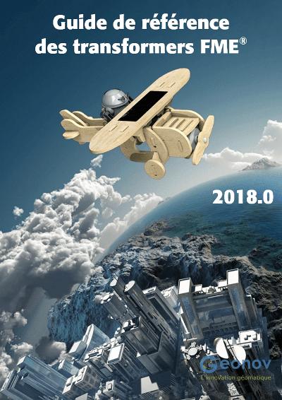 Guide de référence des transformers de FME 2018